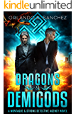 Dragons & Demigods: A Montague & Strong Detective Novel (Montague & Strong Case Files Book 6)
