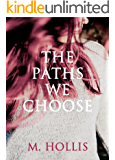 The Paths We Choose (Lillac Town Book 2)