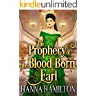 The Prophecy of the Blood Born Earl: A Historical Regency Romance Novel