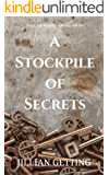 A Stockpile of Secrets (Wall of Williamsburg Book 3)