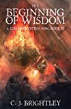 The Beginning of Wisdom (A Long-Forgotten Song Book 3)