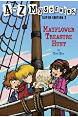 A to Z Mysteries Super Edition 2: Mayflower Treasure Hunt (A to Z Mysteries: Super Edition series) Kindle Edition