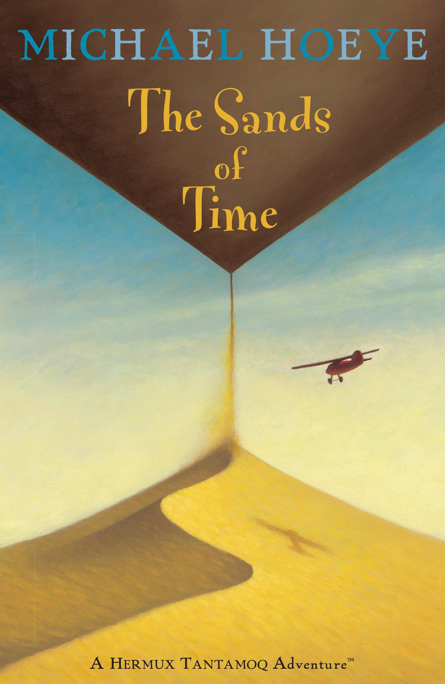 Amazon.com: The Sands of Time (Hermux Tantamoq Adventures (Paperback))  (9780142409831): Michael Hoeye: Books