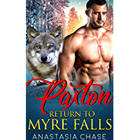 Wolf Shifter Romance: Paxton (Return to Myre Falls)