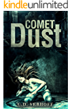 Comet Dust: An Apocalyptic Chiller Based on Real Prophecy