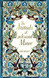 The Animals at Lockwood Manor
