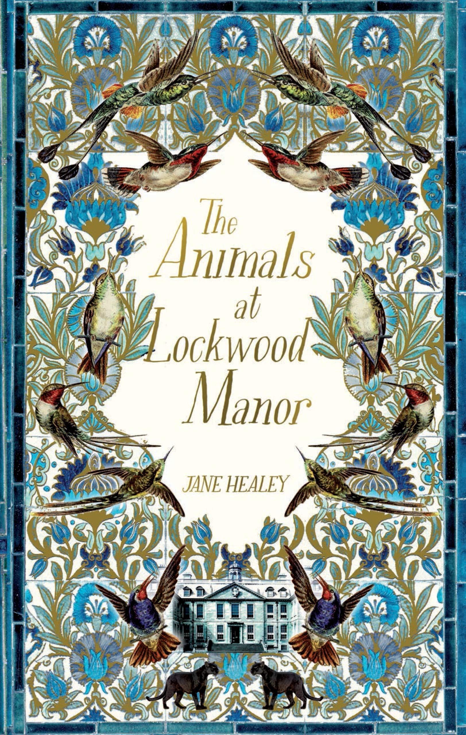 The Animals at Lockwood Manor: Amazon.co.uk: Healey, Jane: 9781529014174:  Books