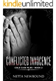 Conflicted Innocence: A gripping psychological thriller (The Cold Case Files Book 2)