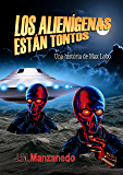 Los alienígenas están tontos