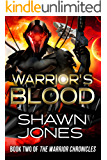 Warrior's Blood: Book Two of the Warrior Chronicles