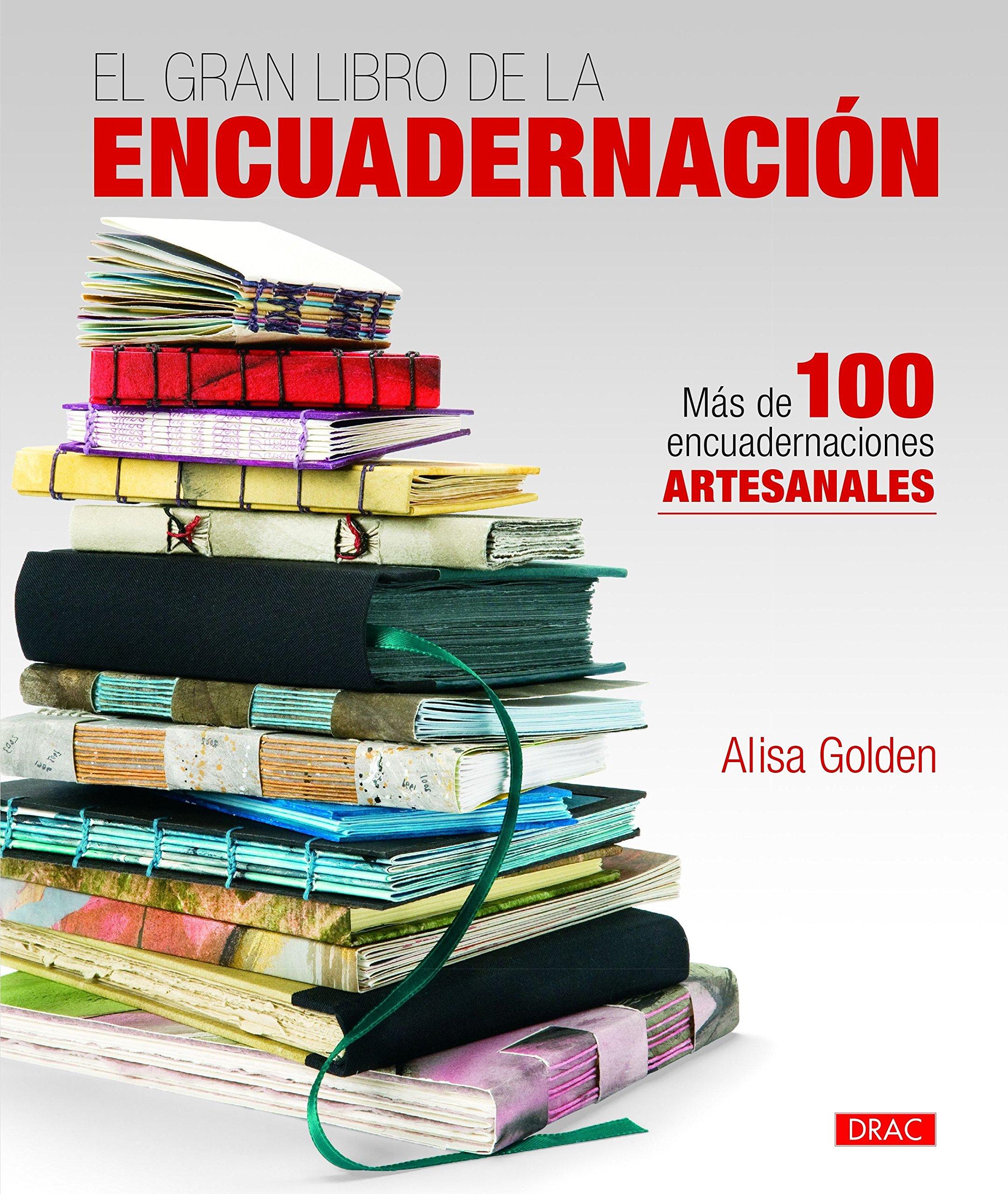 El gran libro de la encuadernación : más de 100 ...