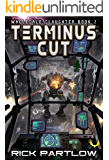Terminus Cut: (Wholesale Slaughter Book 2)