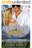 Montana Gold (Rocky Mountain Romances Book 3)