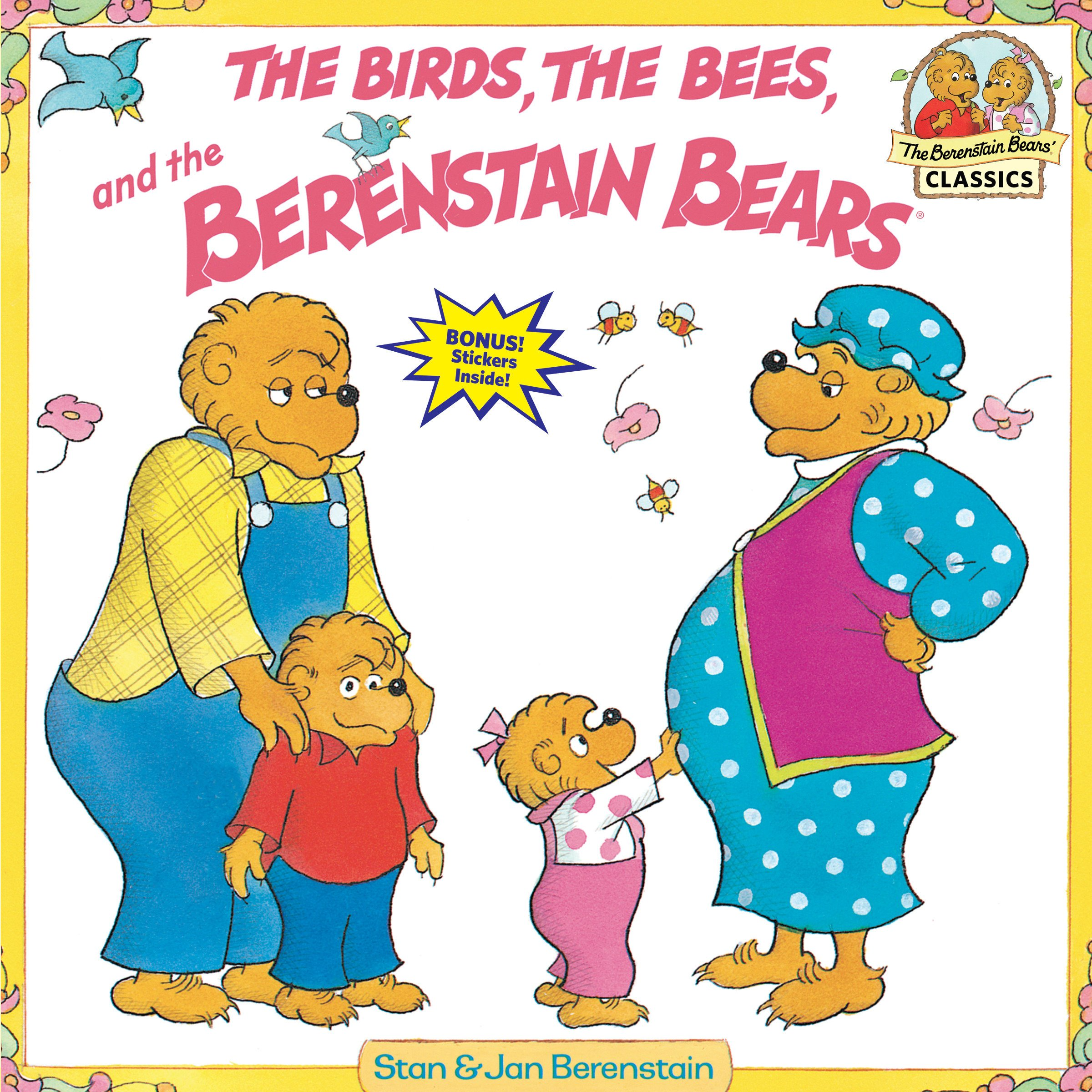 Download The Birds, the Bees, and the Berenstain Bears pdf epub
