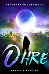 Ohre (Heaven's Edge Book 2) Kindle Edition