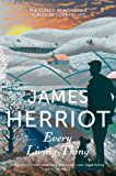 Every Living Thing: The classic memoirs of a Yorkshire country vet (James Herriot 5)