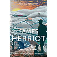 Every Living Thing: The Classic Memoirs of a Yorkshire Country Vet (James Herriot 5) (English Edition)