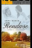Renda-se: Encontro (Portuguese Edition)