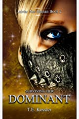 Surviving her Dominant (Jelvia: Not Human Book 2) Kindle Edition