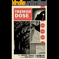 Tremor Dose (comiXology Originals) book cover