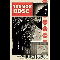 Tremor Dose (comiXology Originals) (English Edition)