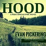 Hood: American Rebirth Series, Book 1