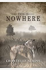 This Is Nowhere Kindle Edition