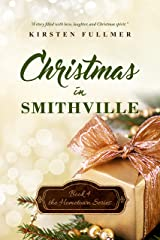 Christmas in Smithville (Hometown Series Book 4) Kindle Edition