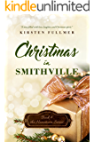 Christmas in Smithville (Hometown Series Book 4)
