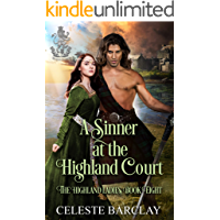 A Sinner at the Highland Court: A Marriage of Convenience Highlander Romance (The Highland Ladies Book 8)
