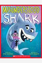 Misunderstood Shark Kindle Edition