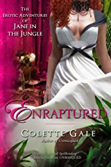 Enraptured: The Renouncement (The Erotic Adventures of Jane in the Jungle Book 7) Kindle Edition