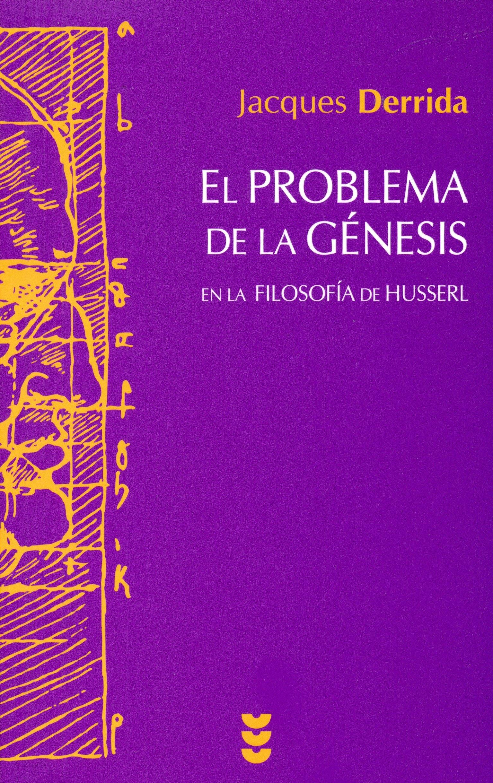 El Problema de la Génesis: En la filosofía de Husserl Hermenia: Amazon.es: Jacques Derrida, Javier Bassas Vila: Libros