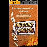 Faustino Chacón : Detective prejubilado e ilusionista