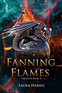 Fanning Flames: Firesouls Book II