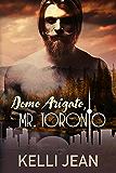 Domo Arigato, Mr. Toronto