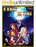 A Ring Realms Novel: Shaladen Chronicles Book 1: A Knot In Time