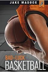 Bad-Luck Basketball (Jake Maddox JV) Kindle Edition
