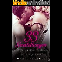 Sexstellungen: 33 ausgefallene Sexstellungen - Lustvoll & Atemberaubend