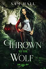 Thrown To The Wolf (Pack Heat Book 3) Kindle Edition