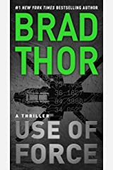 Use of Force: A Thriller (The Scot Harvath Series Book 17) Kindle Edition