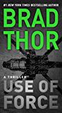 Use of Force: A Thriller (The Scot Harvath Series Book 17) (English Edition)