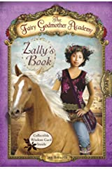 The Fairy Godmother Academy #3: Zally's Book Paperback