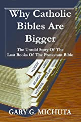 Why Catholic Bibles Are Bigger Kindle Edition