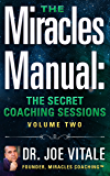 The Miracles Manual: The Secret Coaching Sessions, Volume 2 (English Edition)