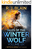 Tales of the Winter Wolf, Vol. Six