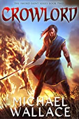 Crowlord (The Sword Saint Series Book 2) Kindle Edition