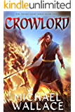 Crowlord (The Sword Saint Series Book 2)