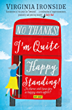 No, Thanks! I'm Quite Happy Standing!: Marie Sharp 4 (English Edition)