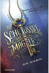 Der Schlüssel der Magie - Die Diebin: Roman (The Founders 1) (German Edition) Kindle Edition